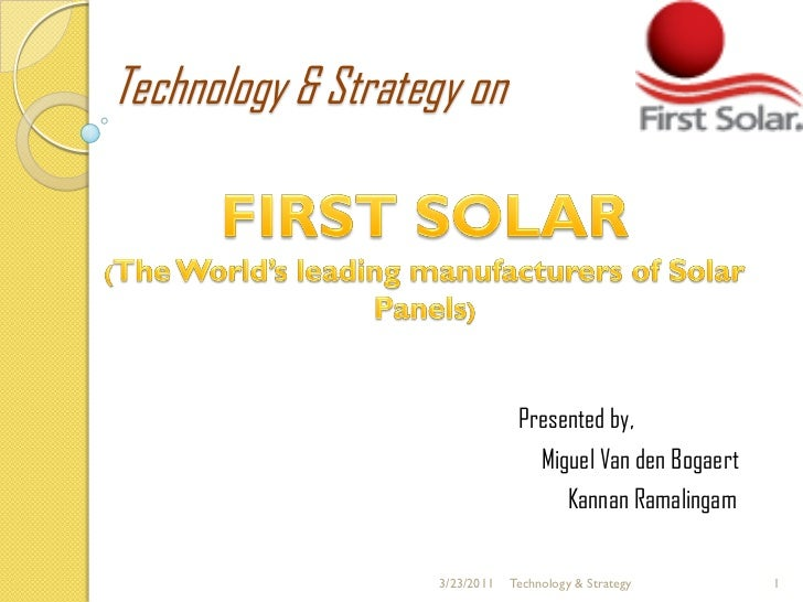 Technology & Strategy on                                Presented by,                                  Miguel Van den Boga...