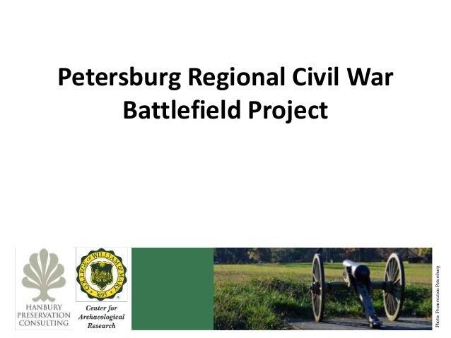 Petersburg Regional Civil War Battlefield Project Photo:PreservationPetersburg