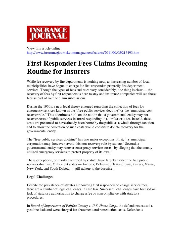 View this article online:http://www.insurancejournal.com/magazines/features/2011/09/05/213493.htmFirst Responder Fees Clai...