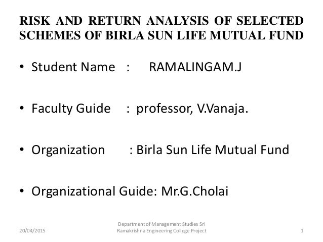 a study on risk and return The study based risk and return on mutual fund schemes it has been consider and determine top 5 schemes as its uti transportation and logistics fund.