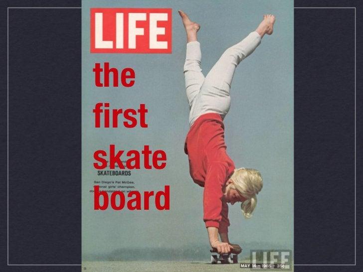 thefirstskateboard