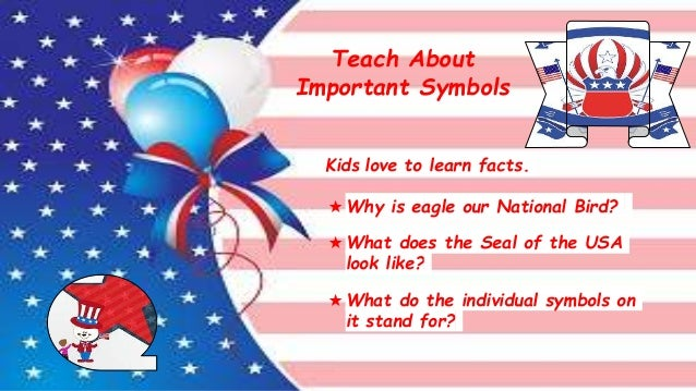 Independence Day Teach Your Kids The True Value Of 4th July