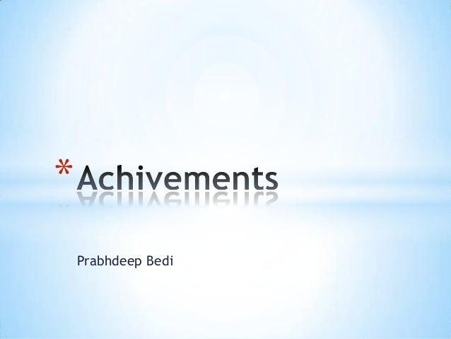 Prabhdeep Bedi *