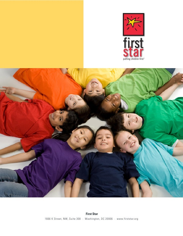First Star1666 K Street, NW, Suite 300 · Washington, DC 20006 · www.firststar.org