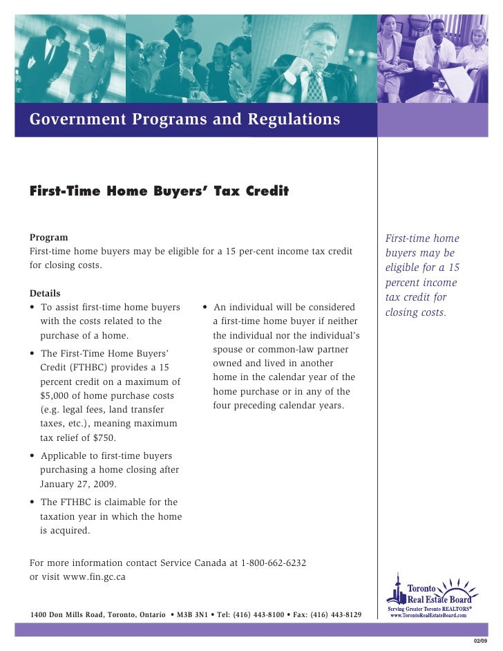 Government Programs and Regulations    First-Time Home Buyers' Tax Credit   Program                                       ...