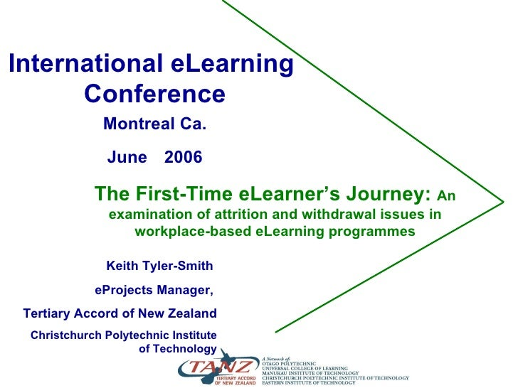 The First-Time eLearner's Journey:  An examination of attrition and withdrawal issues in workplace-based eLearning program...