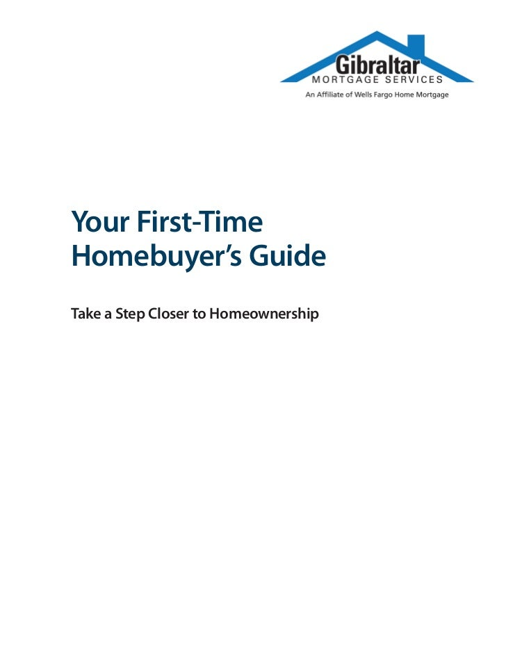 Your First-TimeHomebuyer's GuideTake a Step Closer to Homeownership