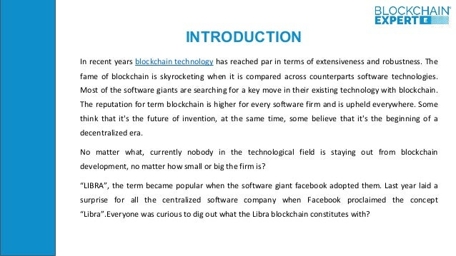 INTRODUCTION In recent years blockchain technology has reached par in terms of extensiveness and robustness. The fame of b...