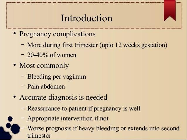 First trimester bleeding