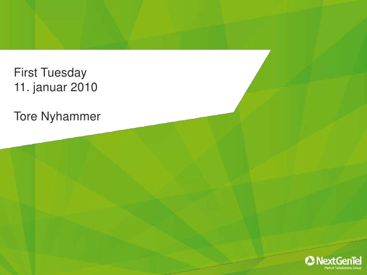 First Tuesday 11. januar 2010Tore Nyhammer<br />