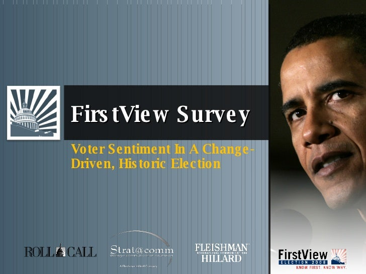 FirstView Survey Voter Sentiment In A Change-Driven, Historic Election