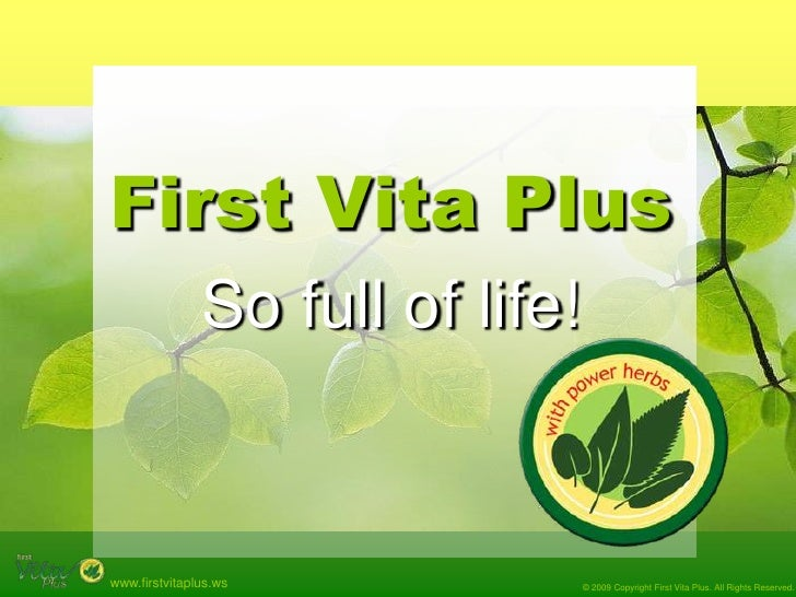 First Vita Plus<br />So full of life!<br />