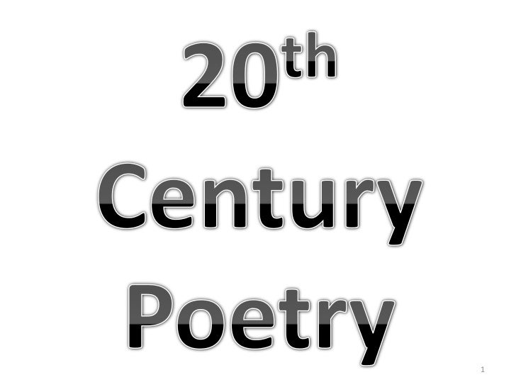 20th Century <br />Poetry<br />1<br />