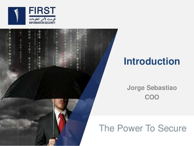 The Power To SecureIntroductionJorge SebastiaoCOO