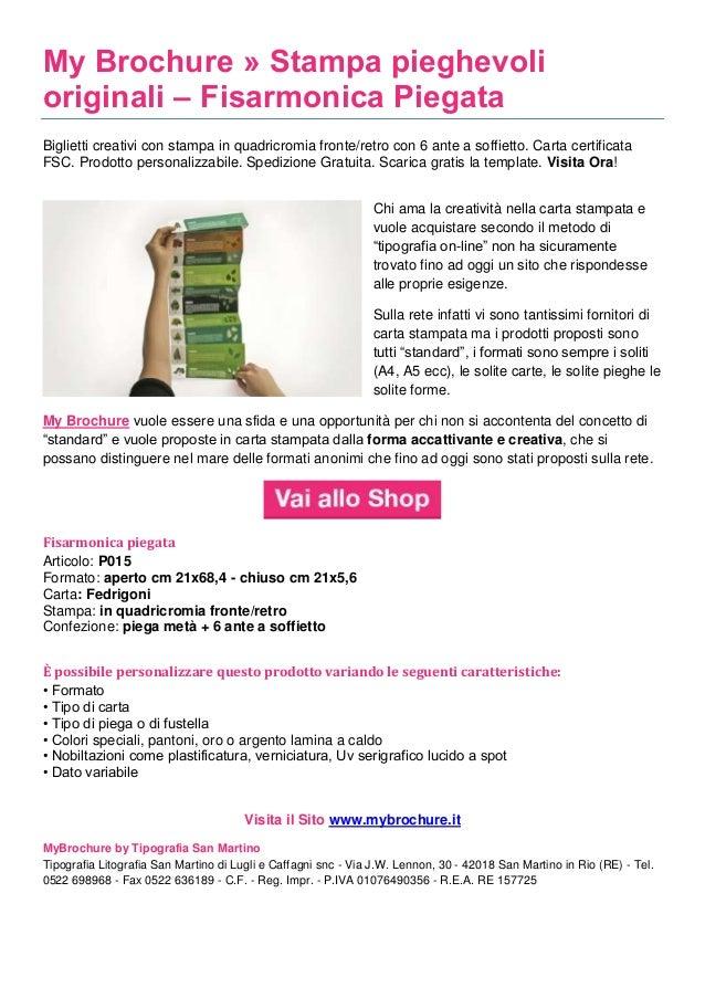 My Brochure » Stampa pieghevoli originali – Fisarmonica Piegata Biglietti creativi con stampa in quadricromia fronte/retro...