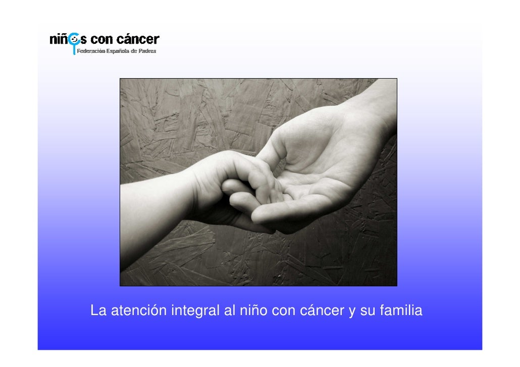 La atención integral al niño con cáncer y su familia