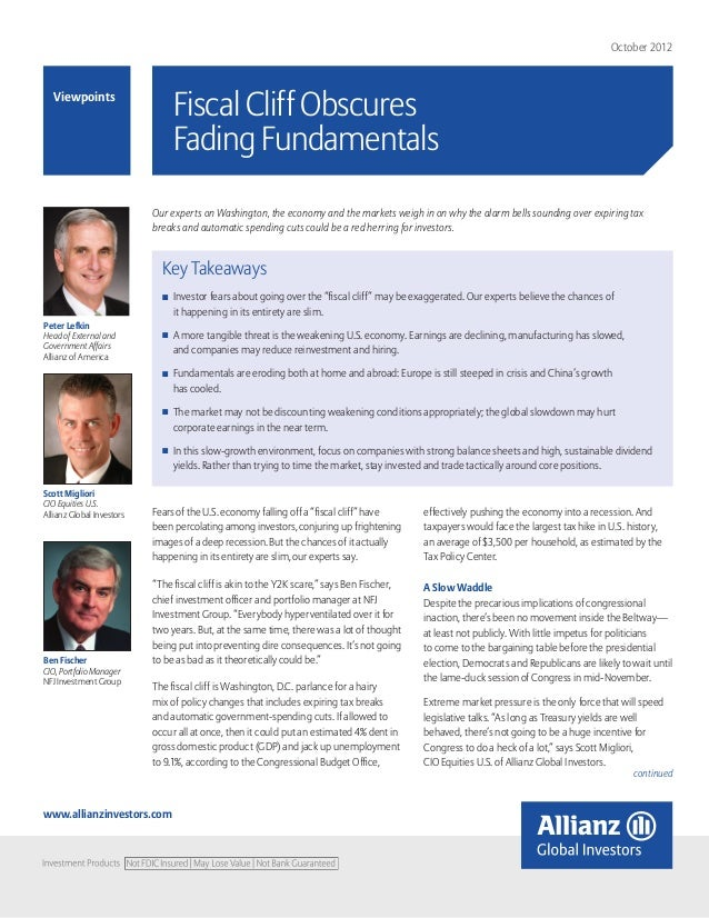 October 2012   Viewpoints                                Fiscal Cliff Obscures                                Fading Funda...