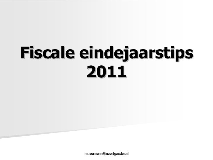 Fiscale Eindejaarstips 2011