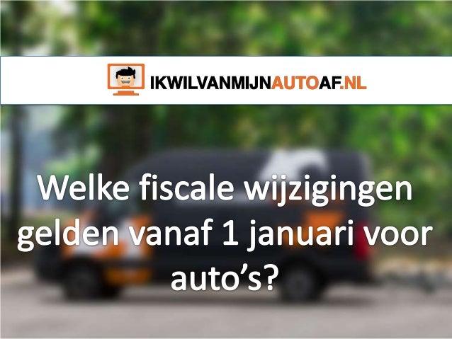 Fiscale wijzigingen voor auto's vanaf 1 januari