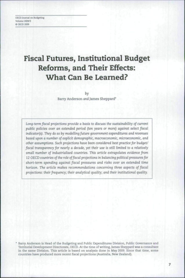 OECD Journal on BudgetingVolume 2009/3© OECD 2009       Fiscal Futures, Institutional Budget           Reforms, and Their ...