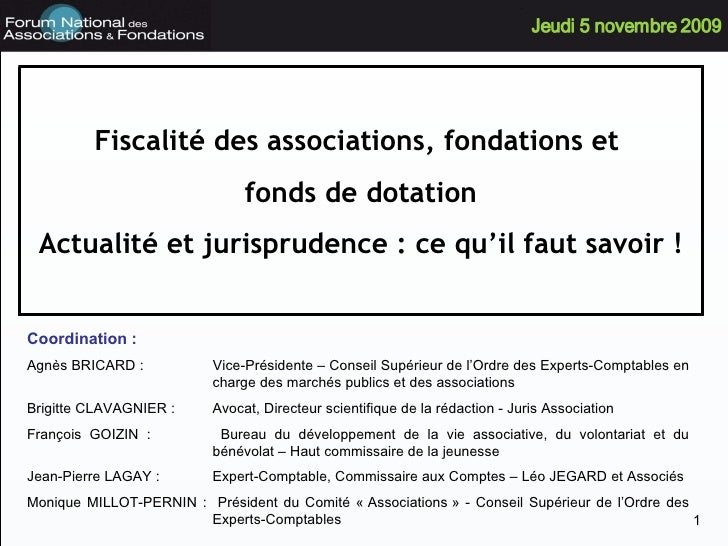Fiscalité des associations, fondations et  fonds de dotation Actualité et jurisprudence : ce qu'il faut savoir ! Coordinat...