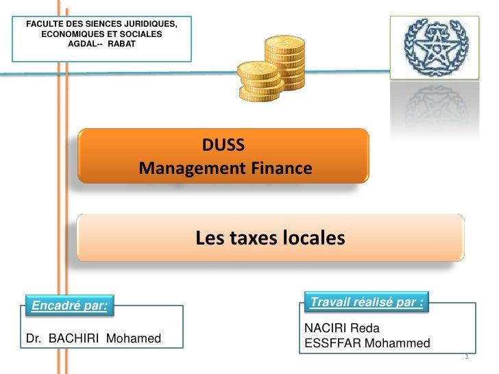 FACULTE DES SIENCES JURIDIQUES, ECONOMIQUES ET SOCIALES <br />AGDAL--  RABAT<br />DUSS<br /> Management Finance<br />Les t...