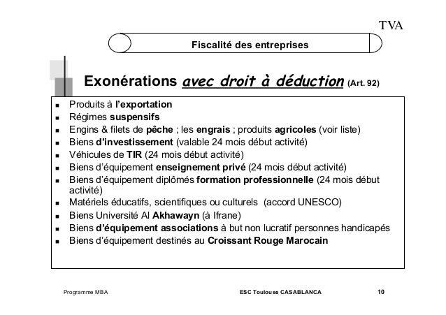 TVA Fiscalité des entreprises  Exonérations avec droit à déduction (Art. 92)              Produits à...