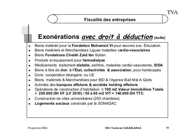 TVA Fiscalité des entreprises  Exonérations avec droit à déduction (suite)               Biens mat...