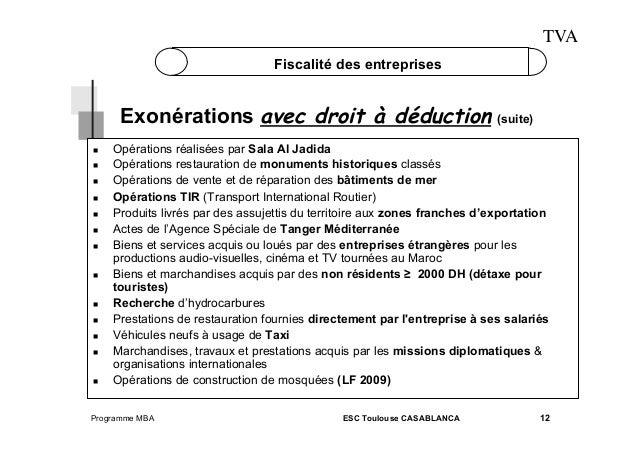 TVA Fiscalité des entreprises  Exonérations avec droit à déduction (suite)                  Opér...