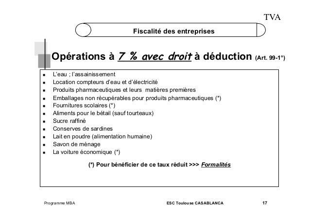 TVA Fiscalité des entreprises  Opérations à 7 % avec droit à déduction (Art. 99-1°)             L'ea...