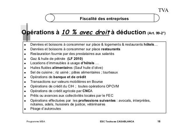 TVA Fiscalité des entreprises  Opérations à 10 % avec droit à déduction (Art. 99-2°)             ...