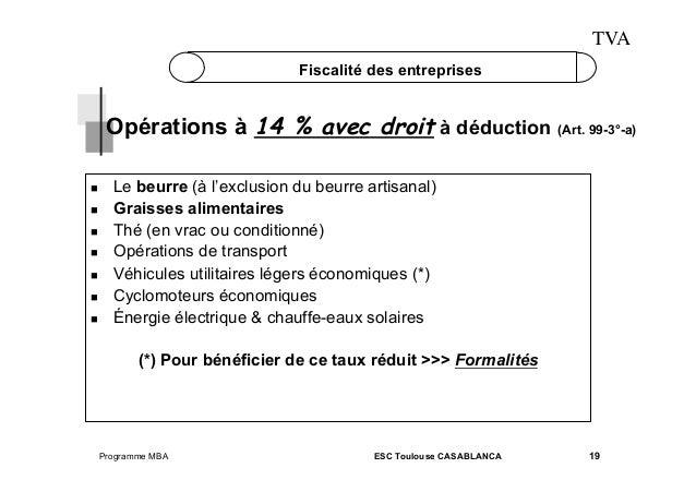 TVA Fiscalité des entreprises  Opérations à 14 % avec droit à déduction (Art. 99-3°-a)         Le beurre (à ...