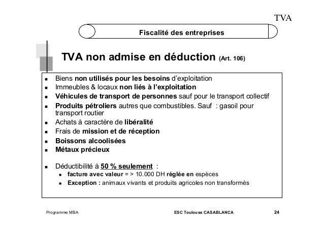 TVA Fiscalité des entreprises  TVA non admise en déduction (Art. 106)    Biens non utilisés pour les besoins d'exploitat...