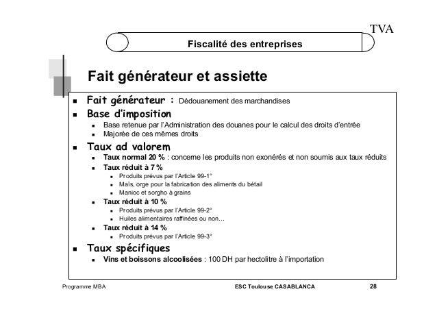 TVA Fiscalité des entreprises  Fait générateur et assiette    Fait générateur : Base d'imposition      Base rete...