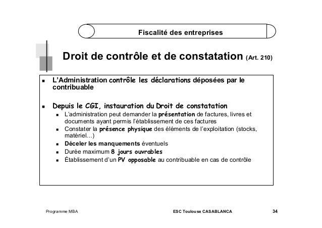 Fiscalité des entreprises  Droit de contrôle et de constatation (Art. 210)   L'Administration contrôle les déclarations ...