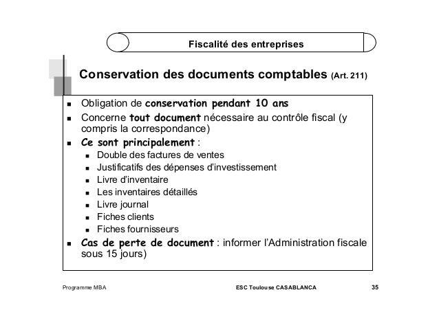 Fiscalité des entreprises  Conservation des documents comptables (Art. 211)      Obligation de conservation pendant ...