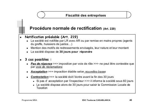 Fiscalité des entreprises  Procédure normale de rectification (Art. 220)   Notification préalable (Art. 219)      ...
