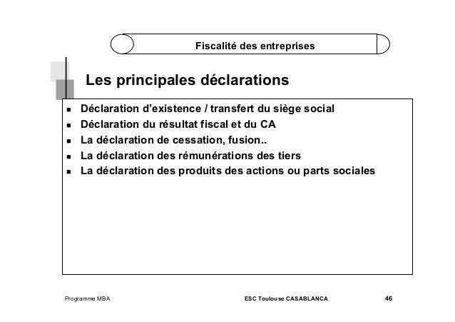 Fiscalité des entreprises  Les principales déclarations       Déclaration d'existence / transfert du siège socia...
