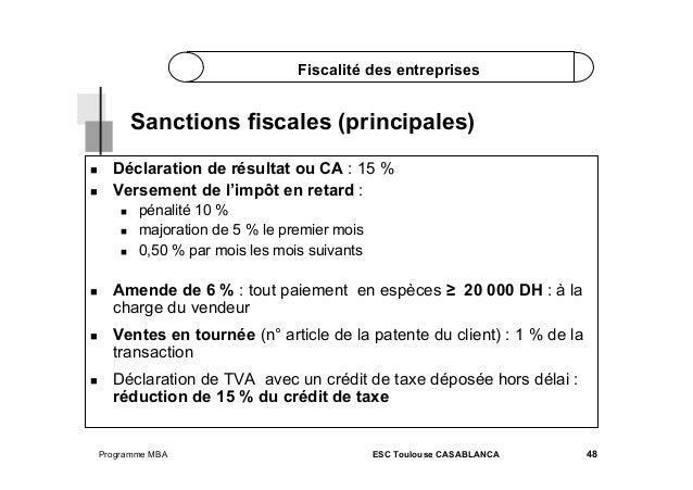 Fiscalité des entreprises  Sanctions fiscales (principales)    Déclaration de résultat ou CA : 15 % Versement de l'imp...