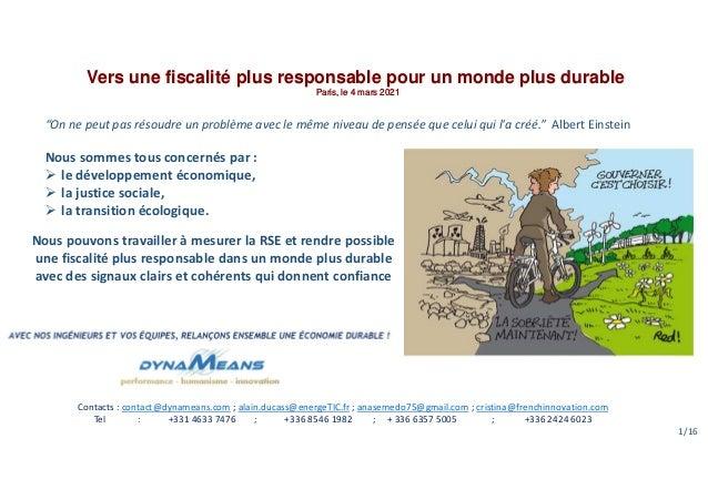 """Vers une fiscalité plus responsable pour un monde plus durable Paris, le 4 mars 2021 """"On ne peut pas résoudre un problème ..."""