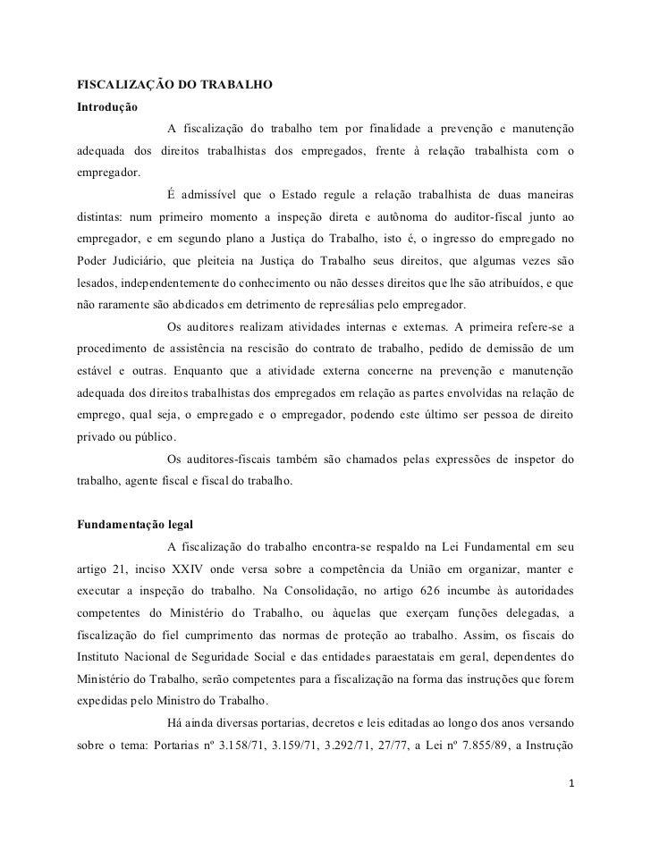 FISCALIZAÇÃO DO TRABALHOIntrodução                  A fiscalização do trabalho tem por finalidade a prevenção e manutenção...
