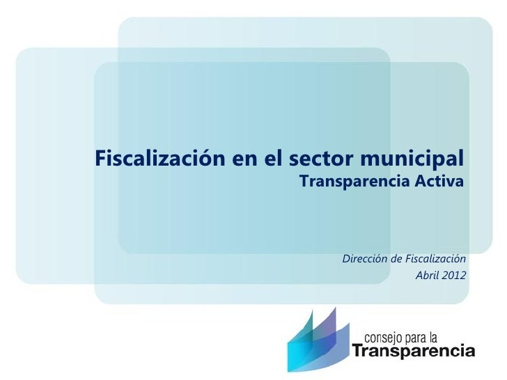 Fiscalización en el sector municipal                   Transparencia Activa                        Dirección de Fiscalizac...