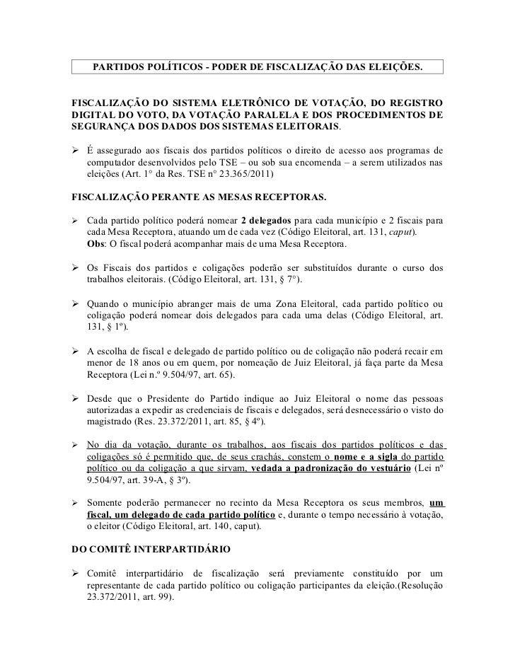 PARTIDOS POLÍTICOS - PODER DE FISCALIZAÇÃO DAS ELEIÇÕES.FISCALIZAÇÃO DO SISTEMA ELETRÔNICO DE VOTAÇÃO, DO REGISTRODIGITAL ...