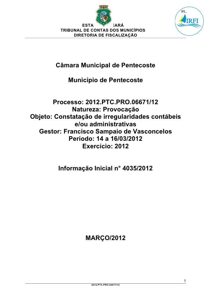 ESTADO DO CEARÁ         TRIBUNAL DE CONTAS DOS MUNICÍPIOS              DIRETORIA DE FISCALIZAÇÃO        Câmara Municipal d...