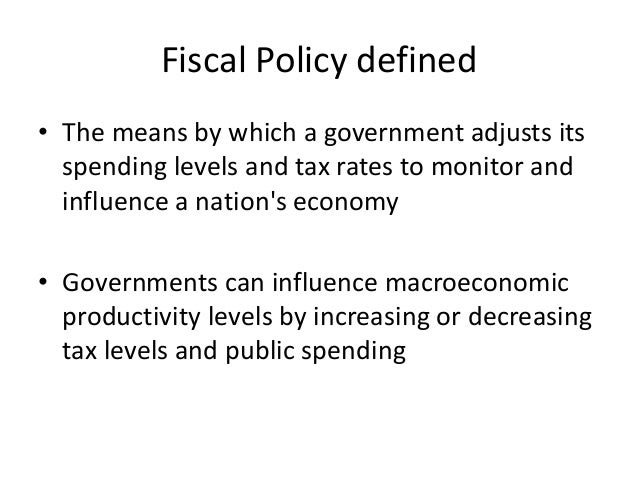 Delightful Fiscal Policy Defined ...