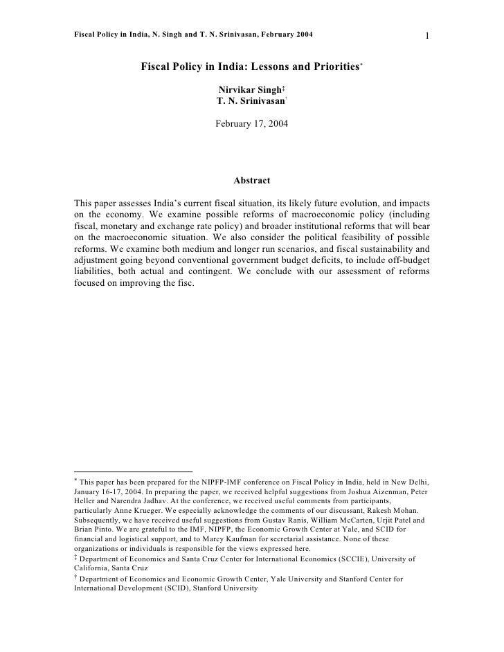 Fiscal Policy in India, N. Singh and T. N. Srinivasan, February 2004                                   1                  ...