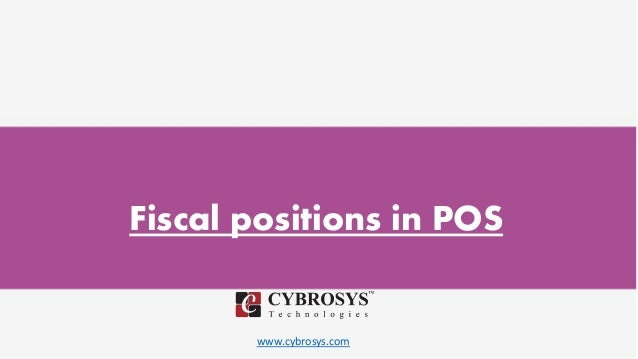 www.cybrosys.com Fiscal positions in POS