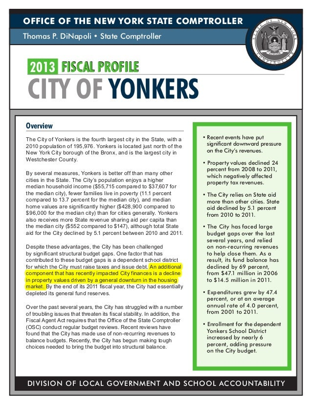 OFFICE OF THE NEW YORK STATE COMPTROLLERThomas P. DiNapoli • State Comptroller 2013	 FISCAL PROFILE CITY OF YONKERSOvervie...