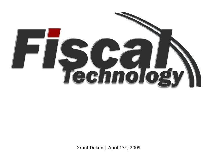 Grant Deken | April 13 th , 2009