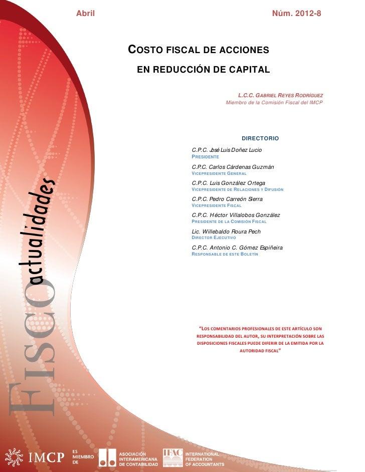 Abril                                                Núm. 2012-8        COSTO FISCAL DE ACCIONES         EN REDUCCIÓN DE C...